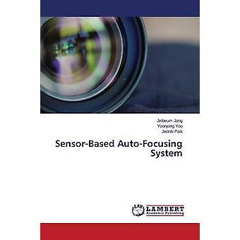 SensorBased AutoFocusing System by Jang Jinbeum