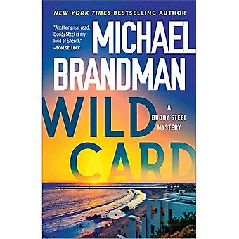 Wild Card (Buddy Steel Mysteries)