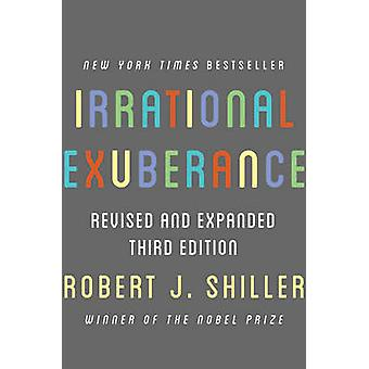 Irrational Exuberance (Revised and Expanded ed) by Robert J. Shiller