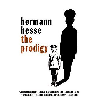 The Prodigy (3rd Revised edition) by Hermann Hesse - Hilda R. Rosner