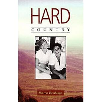 Hard Country (2nd Revised edition) by Sharon Doubiago - 9780931122941