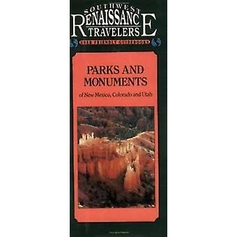 Parks and Monuments of the Southwest - New Mexico - Utah - Colorado by
