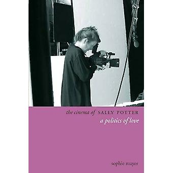 The Cinema of Sally Potter - Moments of Exchange by Sophie Mayer - 978
