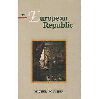 The European Republic by Michel Foucher - 9788173044304 Book