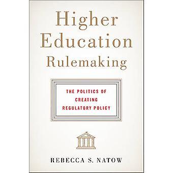高等教育立法 - 規制のポリフォニーを作成する政治