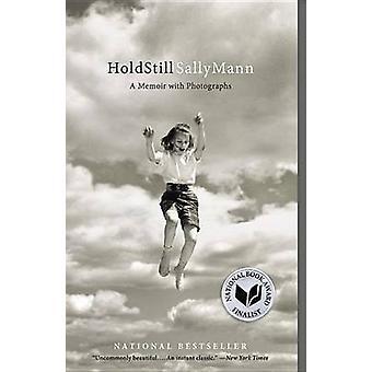 Hold Still - A Memoir with Photographs by Sally Mann - 9780316247757 B