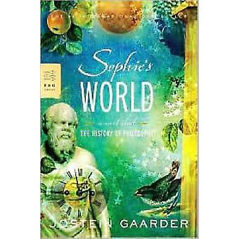 Sophie's World - A Novel about the History of Philosophy by Jostein Ga