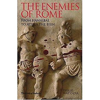 Los enemigos de Roma: de Aníbal a Atila el Huno