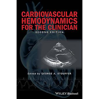 Cardiovascular Hemodynamics for the Clinician by George Stouffer - 97