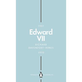 Edward VII Penguin Monarchs by Richard DavenportHines
