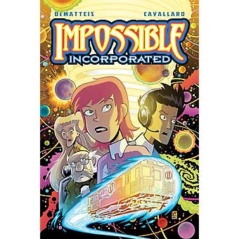Impossible Incorporated by J M DeMatteis