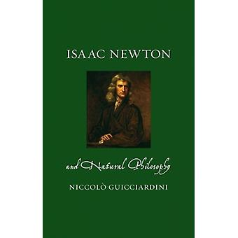 Isaac Newton and Natural Philosophy by Niccolo Guicciardini