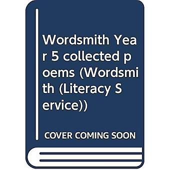 Wordsmith Year 5 Collected Poems