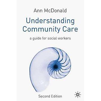 Understanding Community Care by Ann McDonald