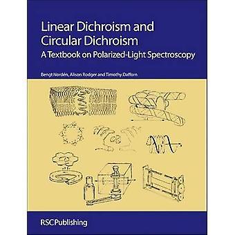 Lineær dikhroisme og cirkulær dikhroisme af Bengt NordenAlison RodgerTim Dafforn