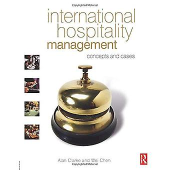 International Hospitality Management: concepts and cases