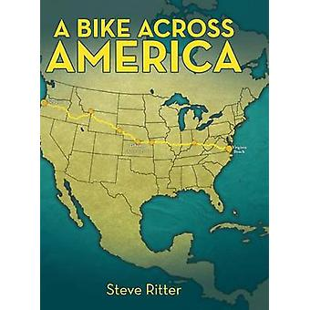 A Bike Across America by Ritter & Steve
