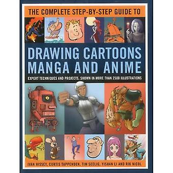 Den kompletta steg-för-steg guide till ritning cartoons, Manga och Anime: Expert tekniker och projekt, visas i mer än 2000 Illustrationer