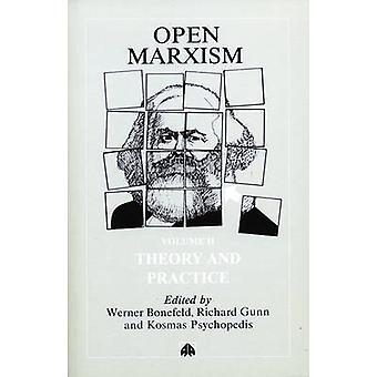Öppen marxism 2 Teori och praktik av Bonefeld & Werner