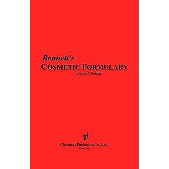 Bennetts Cosmetic Formulary by Bennett & Harry