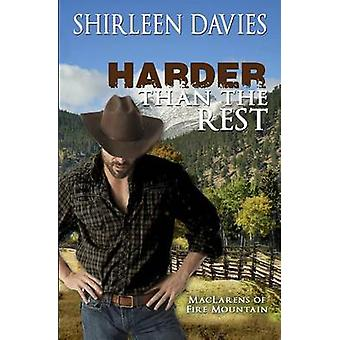 Harder than the Rest  MacLarens of Fire Mountain by Davies & Shirleen