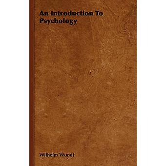 An Introduction to Psychology by Wundt & Wilhelm