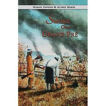 Smoke Over Grand Pre by Davison & Marion