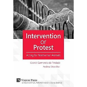 Intervention or Protest Acting for Nonhuman Animals by Garmendia da Trindade & Gabriel