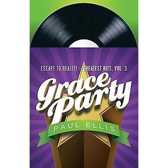Grace Party by Ellis & Paul