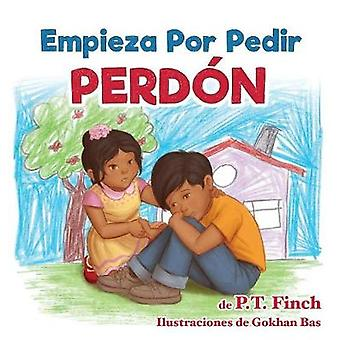 Empieza Por Pedir Perdn Luna aprende cmo controlar sus emociones by Finch & P.T.