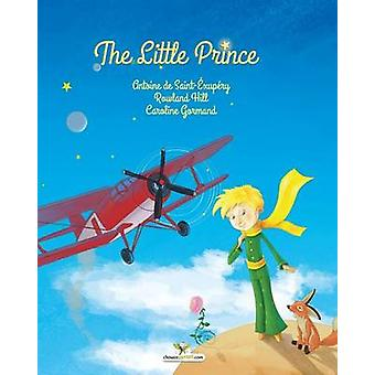 The Little Prince by SaintExupry & Antoine