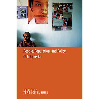 People Population and Policy In Indonesia by Hull & Terence H.