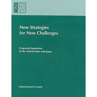 New Strategies for New Challenges - Corporate Innovation in the United