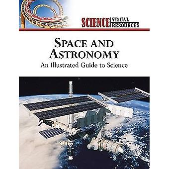 Space and Astronomy - An Illustrated Guide to Science by The Diagram G
