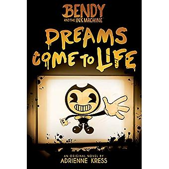 Dreams Come to Life by Adrienne Kress - 9781338343946 Book