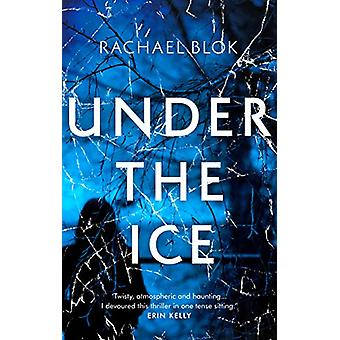 Under the Ice by Rachael Blok - 9781788547994 Book
