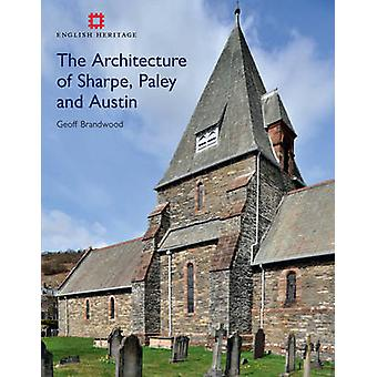 The Architecture of Sharpe - Paley and Austin by Geoff Brandwood - 97