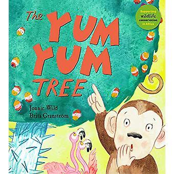 The Yum Yum Tree by Jonnie Wild - 9781910959831 Book