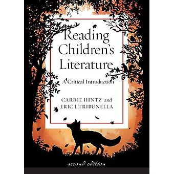 Reading Children's Literature - A Critical Introduction by Carrie Hint