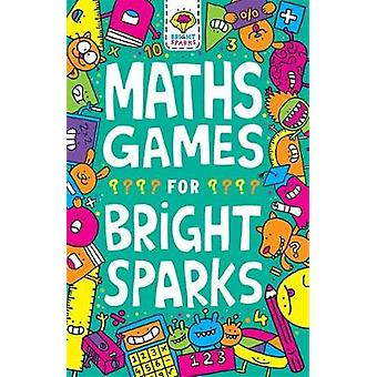 Maths Games for Bright Sparks - Ages 7 to 9 by Gareth Moore - 97817805