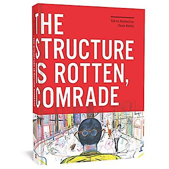 The Structure Is Rotten - Comrade by Viken Berberian - 9781683962151