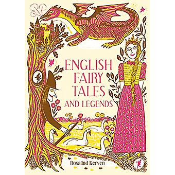 English Fairy Tales and Legends by Rosalind Kerven - 9781849945431 Bo
