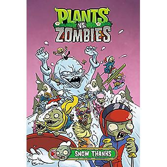 Plants Vs. Zombies Volume 13 - Snow Thanks by Paul Tobin - 97815067083