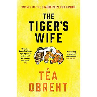 The Tiger's Wife by Tea Obreht - 9781474613811 Book