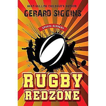 Rugby Redzone - Sports Academy Book 2 by Gerard Siggins - 978178849141
