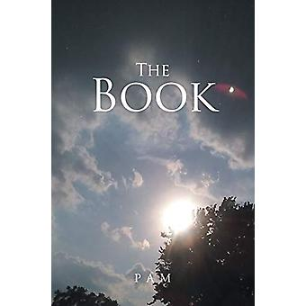 The Book by Pam Montague - 9781635685770 Book