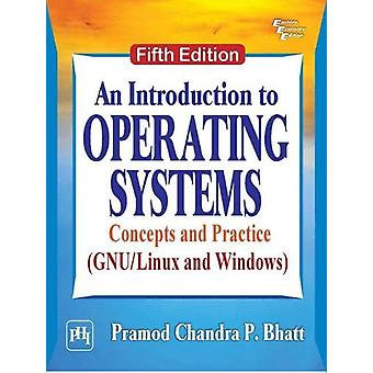 An Introduction to Operating Systems - Concepts and Practice (GNU/Linu