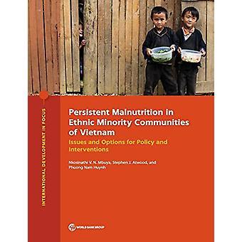Persistent malnutrition in ethnic minority communities of Vietnam - is