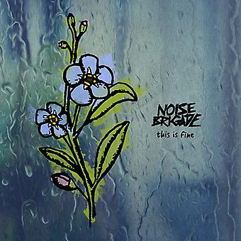 Noise Brigade - This Is Fine [CD] USA import