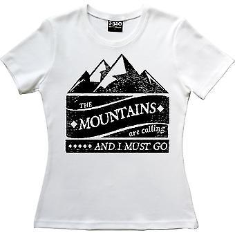 Bjergene ringer, og jeg skal gå hvide kvinder & apos, s T-shirt